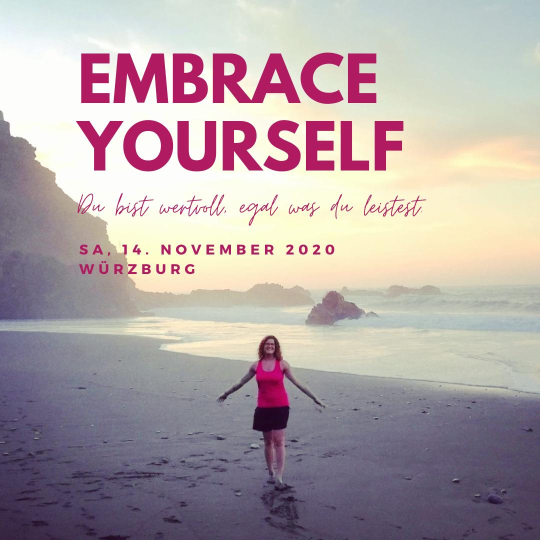 Embrace Yourself Seminar mit Dr. Felicitas Saal